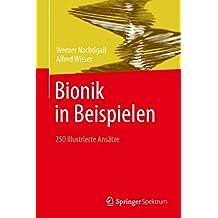 Bionik in Beispielen: 250 illustrierte Ansätze