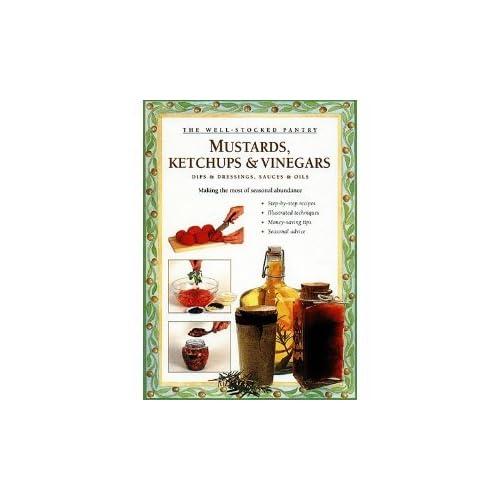 Mustards, Ketchups and Sauces
