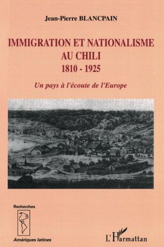 immigration-et-nationalisme-au-chili-1810-1925-un-pays-a-lecoute-de-leurope-recherches-ameriques-lat