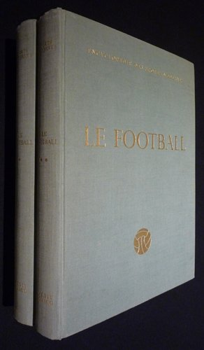 Encyclopédie des sports modernes : Le Football (2 volumes)