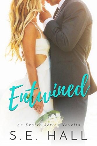 Entwined : (An Evolve Series Wedding Novella)