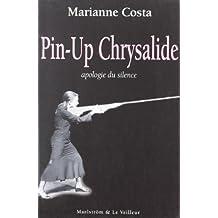Pin-Up Chrysalide