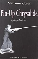 Pin-Up Chrysalide