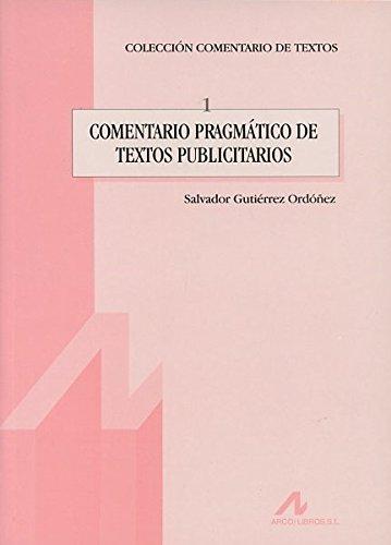 Comentario pragmático de textos publicitarios (Comentario de textos) por Salvador Gutiérrez Ordóñez