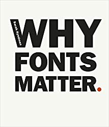 Why Fonts Matter (English Edition)