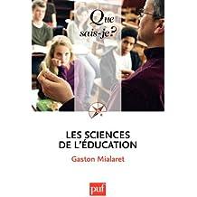 Les sciences de l'éducation: « Que sais-je ? » n° 1645