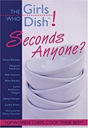 The Girls Who Dish!: Seconds Anyone? by Karen Barnaby (1999-10-01)