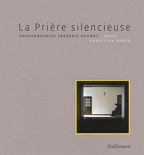 La Prière silencieuse par Frédéric Dupont