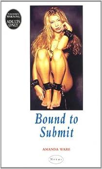 Bound To Submit (Nexus) de [Ware, Amanda]