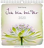 Ich bin bei dir 2020 - Wandkalender: Liebevolle Zusagen von Jesus.