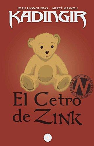 El Cetro de Zink (Kadingir nº 1) por Joan Llongueras