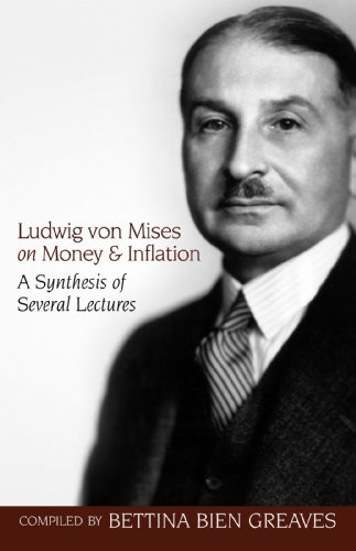 Ludwig von Mises on Money and Inflation (LvMI) (English Edition)