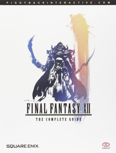 Final Fantasy XII: The Complete Guide by Piggyback (2007-03-02)