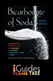 Bicarbonate of Soda: The Complete Practical Guide (Complete Practical Handbook)