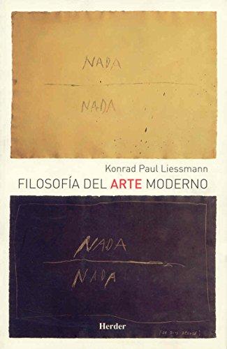 Filosofía del arte moderno por Konrad Paul Liessmann