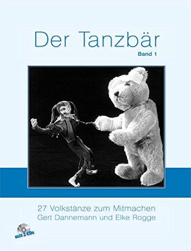 Der Tanzbär, Bd.1, 27 Volkstänze zum Mitmachen, m. 2 - Tanzbären
