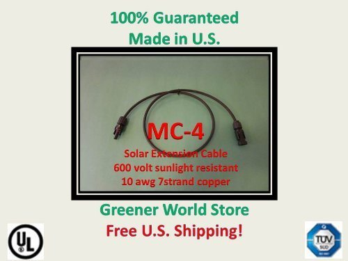 Solar Connector Cable 12 feet 10awg with Mc4 at each end., Made with High Quality TUV, and UL Rated Components., Engineered for Long Life and Outdoor Applications., Shipped Fast from U.S. Seller!, Greener World Store Brand Cables are 100% Guaranteed!