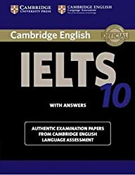 Cambridge IELTS 10 Students Book with Answers: Authentic Examination Papers from Cambridge English Language Assessment (IELTS Practice Tests)