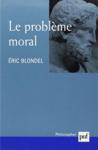Le Problème moral par E. Blondel
