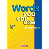 Words you can use - Neue Ausgabe: Lernwörterbuch