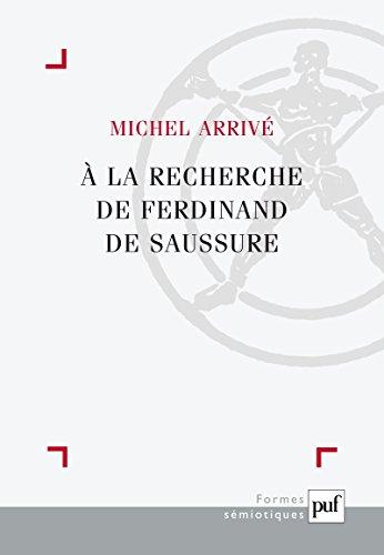 la recherche de Ferdinand de Saussure