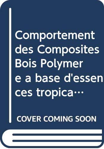Comportement des Composites Bois Polymère à base