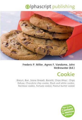 Cookie: Biscuit, Bun, Scone (bread), Biscotti, Chips Ahoy!, Chips Deluxe, Chocolate chip cookie, Black and white cookie, Rainbow cookie, Fortune cookie, Peanut butter cookie