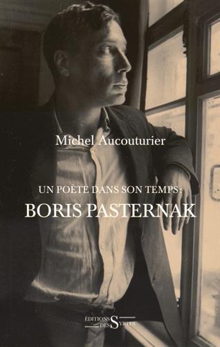 Un pote dans son temps : Boris Pasternak