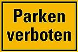 LEMAX® Schild PVC Parken verboten gelb/schwarz 200x300mm