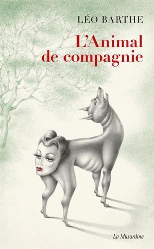 L'animal de compagnie par Leo Barthe