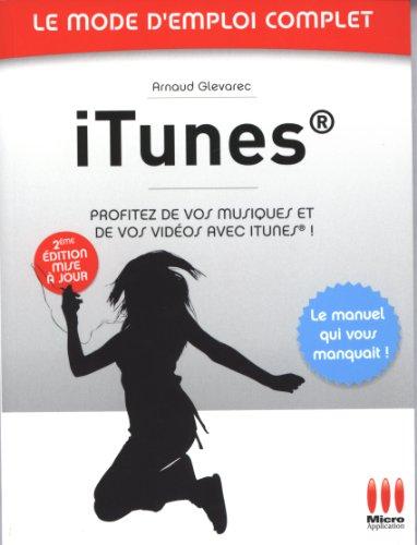MODE EMPLOI COMPLET ITUNES par Arnaud Glevarec