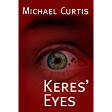 Keres' Eyes (English Edition)