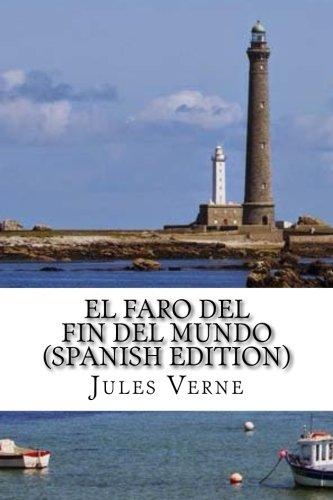 El faro del fin del mundo (Spanish Edition)
