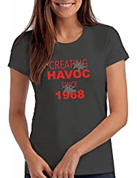 "Womens Creating Havoc Since 1968"" 50th Birthday T Shirt Gift"
