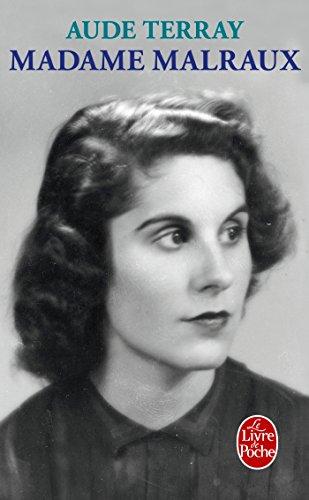 Madame Malraux par Aude Terray
