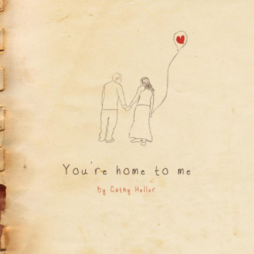 You're Home to Me