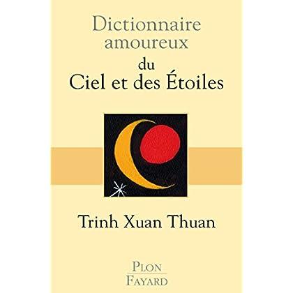 Dictionnaire amoureux du Ciel et des Etoiles (DICT AMOUREUX)