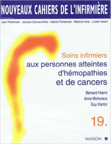 Soins infirmiers aux personnes atteintes d'hémopathies et de cancers
