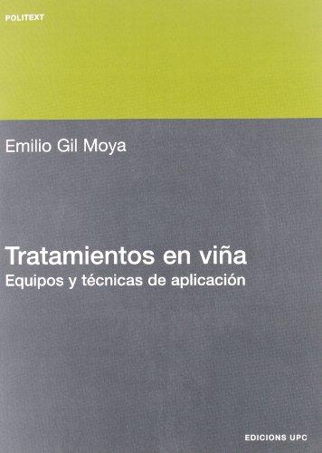 Tratamientos en viña. Equipos y técnicas de aplicación (Politext) por Emilio Gil Moya