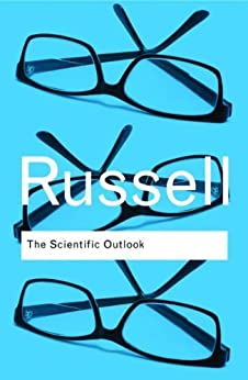 The Scientific Outlook: Volume 26 (Routledge Classics) by [Russell, Bertrand]