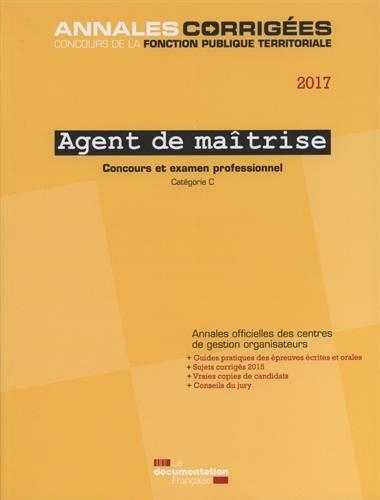 Agent de maîtrise 2017 : Concours et ex...