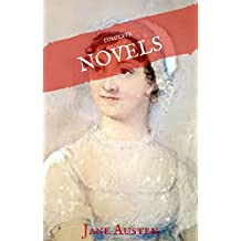 Jane Austen: The Complete Novels (House of Classics) (English Edition)