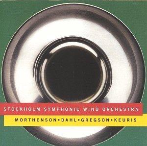 Tuba Saxophon (Morthenson: Paraphonia / Dahl: Saxophone Concerto / Gregson: Tuba Concerto / Keuris: Catena by Morthenson (1995-01-01))
