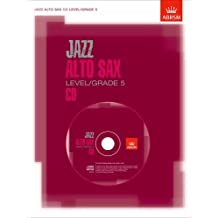 Jazz Alto Sax CD Level/Grade 5: Not for Sale in North America (ABRSM Exam Pieces)