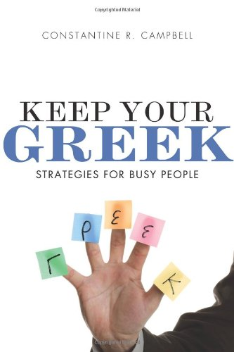 Keep Your Greek: Strategies for Busy People