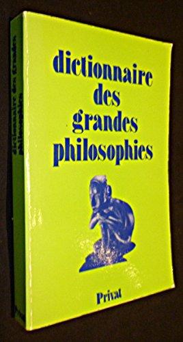 Dictionnaire des grandes philosophies