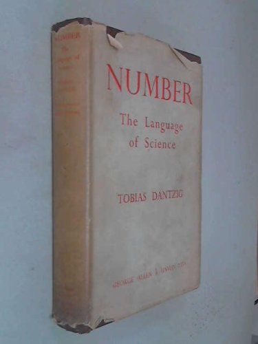Number, The Language of Science - A Critical Survey Written for the Cultured Non-Mathematician. Allen & Unwin. 1947.