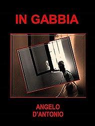 In Gabbia (II Edizione)
