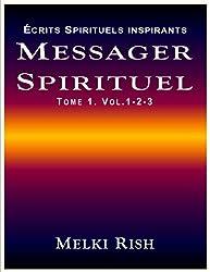 Messager Spirituel Tome 1. Volume 1-2-3