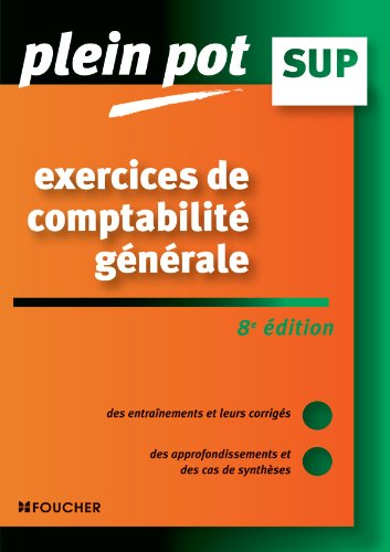 Exercices de comptabilité générale 8e édition